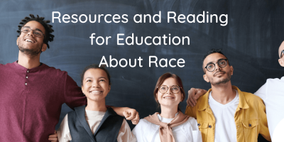 As an Educator, You Need To Educate Yourself About Race First | Resource and Reading List